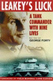 LEAKEY'S LUCK - A Tank Commander with Nine Lives