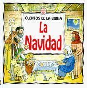 La Navidad (Coleccion Cuentos de la Biblia)