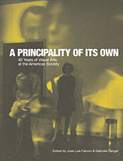 A Principality of Its Own: 40 Years of Visual Arts at the Americas Society