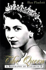 The Queen: A Biography of Elizabeth II by Ben Pimlott - First Thus  - 1997 - from Dalley Book Service and Biblio.com