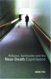 Religion, Spirituality and the Near-Death Experience by  Mark Fox - Paperback - from Phatpocket Limited (SKU: Z1-R-013-01096)