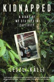 Kidnapped : A Diary of My 373 Days in Captivity