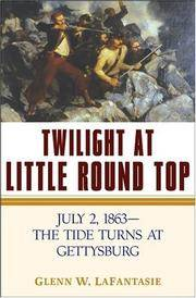 Twilight at Little Round Top July 2 1863 The Tide Turns at Gettysburg