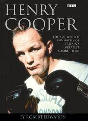 HENRY COOPER: THE AUTHORISED BIOGRAPHY OF BRITAIN'S GREATEST BOXING HERO.