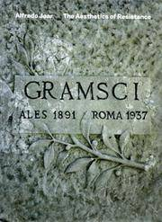 The Aesthetics of Resistance: Searching for Gramsci