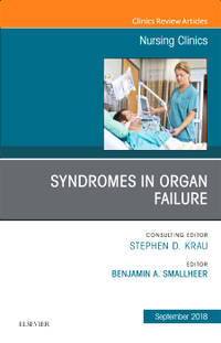 Syndromes in Organ Failure, An Issue of Nursing Clinics (HC)