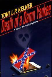 Death Of A Damn Yankee: A Laura Fleming Mystery
