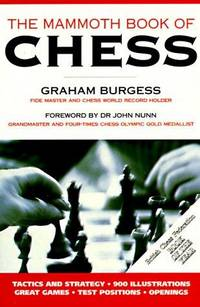 The Mammoth Book of Chess (The Mammoth Book Series)