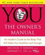 image of YOU: The Owner's Manual: An Insider's Guide to the Body that Will Make You Healthier and Younger