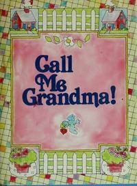Call Me Grandma