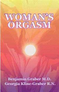 WOMENS ORGASM: A Guide To Sexual Satisfaction