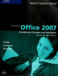 image of Microsoft Office 2007: Introductory Concepts and Techniques, Windows Vista Edition (Shelly Cashman)
