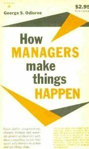 How Managers Make Things Happen