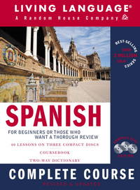 Spanish Complete Course Basic-Intermediate, Compact Disc Edition (LL(R) Complete Basic Courses)