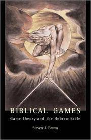 Biblical Games: Game Theory and the Hebrew Bible by  Steven J Brams - Hardcover - from Better World Books  (SKU: GRP117209678)