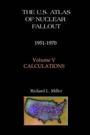 U.S. Atlas of Nuclear Fallout, 1951-1970, Vol. 5: Calculations