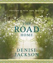 The Road Home Jackson, Denise