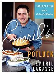 Emeril's Potluck Comfort Food with a Kicked-Up Attitude (SIGNED)