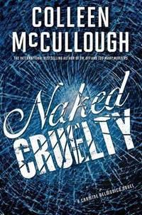 Naked Cruelty: A Carmine Delmonico Novel (Carmine Delmonico Novels)