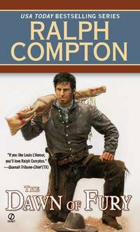 The Dawn of Fury (Trail of the Gunfighter, No. 1) by Ralph Compton