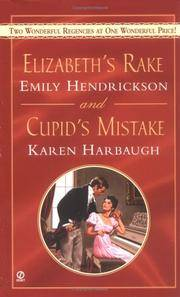 Elizabeth's Rake and Cupid's Mistake (Signet Regency Romance)