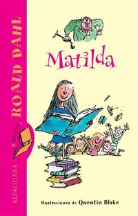 image of Matilda (Biblioteca Roald Dahl) (FUERA COLECCION FICCION TRADE)