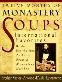 Twelve Months of Monastery Soups:  International Favorites