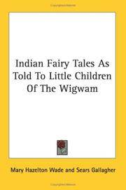 Indian Fairy Tales As Told to Little Chi