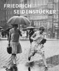 Friedrich Seidenstucker: Of Hippos and Other Humans: Von Nilpferden und anderen Menschen / of...