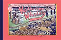 The Amazing, Enlightening And Absolutely True Adventures of Katherine Whaley  **SIGNED &...