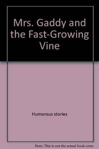 Mrs Gaddy and The Fast-Growing Vine