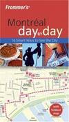 image of Frommer's Montreal Day by Day (Frommer's Day by Day - Pocket)