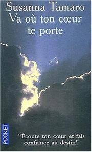 Va ou ton coeur te porte (Roman contemporain) (French Edition)