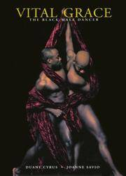 Vital Grace : The Black Male Dancer