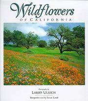 Wildflowers of California: Indepth Photographic Study of California Native Wildflowers by a...