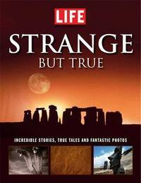 image of Life: Strange But True