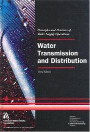 Water Transmission and Distribution (Principles and Practices of Water Supply Operations) by American Water Works Association - Hardcover - 2003-12 - from Ergodebooks and Biblio.com