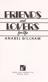 Friends and Lovers for Life [The Dynamics of a Happy Marriage ]