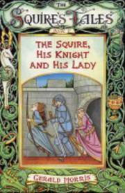 The Squire, His Knight and His Lady (Squire's Tales)