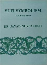 image of Sufi Symbolism: The Nurbakhsh Encyclopedia of Sufi Terminology, Vol. II: Love, Lover, Beloved, Allusions and Metaphors
