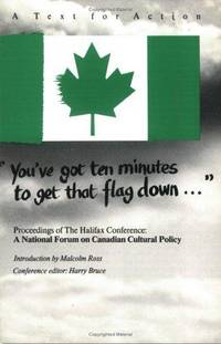 You've Got Ten Minutes to Get That Flag Down..., Proceedings of the Halifax Conference, A...