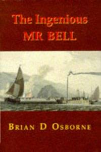 The Ingenious Mr Bell