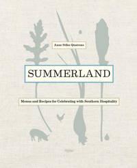 Summerland: Recipes for Celebrating with Southern Hospitality