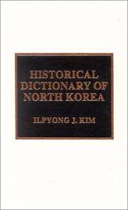 Historical Dictionary of North Korea (Historical Dictionaries of Asia, Oceania, and the Middle East) by  Ilpyong J Kim - Hardcover - from Better World Books  and Biblio.co.uk