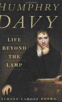 image of Humphry Davy: Life Beyond the Lamp