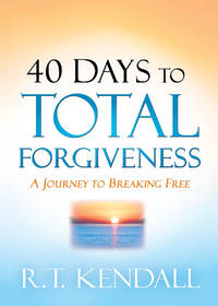40 Days to Total Forgiveness: A Journey to Break Free