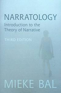 Narratology: Introduction to the Theory of Narrative. 3rd Edition