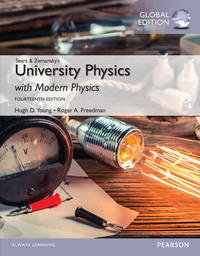 University Physics with Modern Physics (14th Global Edition)