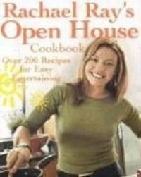 Rachael Ray's Open House Cookbook