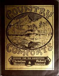 Country Comforts: The New Homesteader's Handbook
